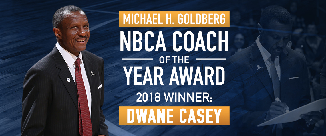 Dwane Casey Michael Goldberg Award